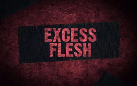 過剩肉體 Excess Flesh