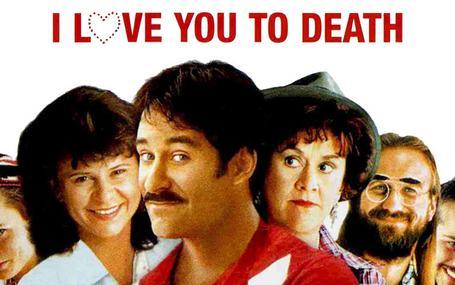 我真的愛死你 I Love You to Death